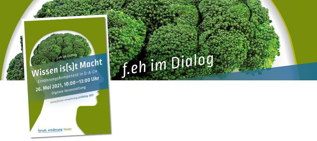 f.eh im Dialog: Wissen is(s)t Macht: Ernährungskompetenz in D-A-CH